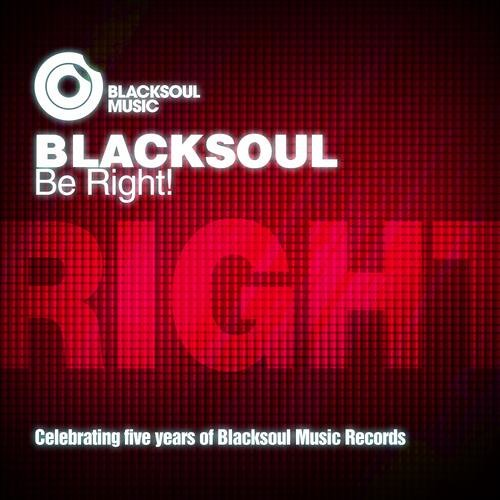 Blacksoul - Be Right! (Apple Juice's correct remix) /// OUT NOW!