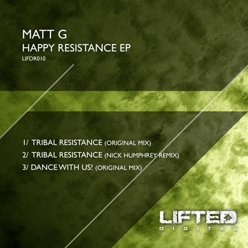 Matt G. - Tribal Resistance (Original Mix) [Lifted Digital]