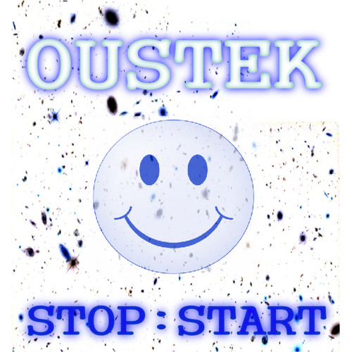 Oustek - Stop:Start EP *Buy At Bandcamp*