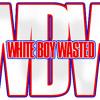WHITE BOY WASTED Dubz, Blayze & Dj MixxDrink