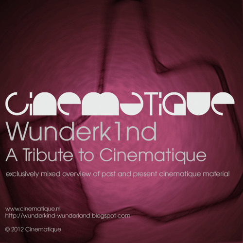 Wunderk1nd - A Tribute To Cinematique
