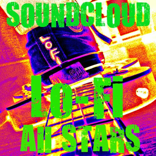 Soundcloud Lo-Fi All Stars Radio