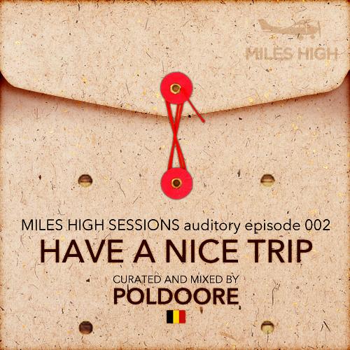 002 - Have A Nice Trip - Poldoore