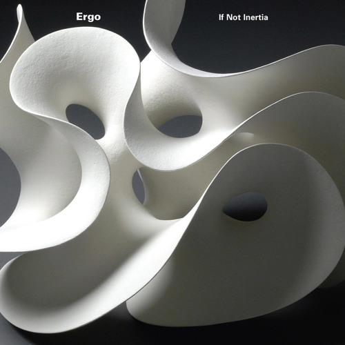 Artist: Ergo (featuring Mary Halvorson) - Song: Sorrows Of The Moon - Album: If Not Inertia