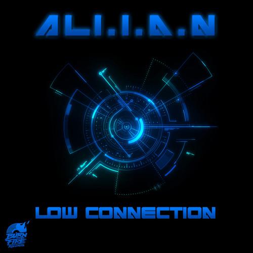 Ali.i.a.n: Low Connection - Original Mix (Lofi Preview)