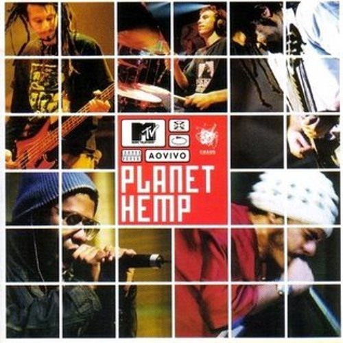 Planet Hemp - Mtv ao Vivo - Stab (2001)