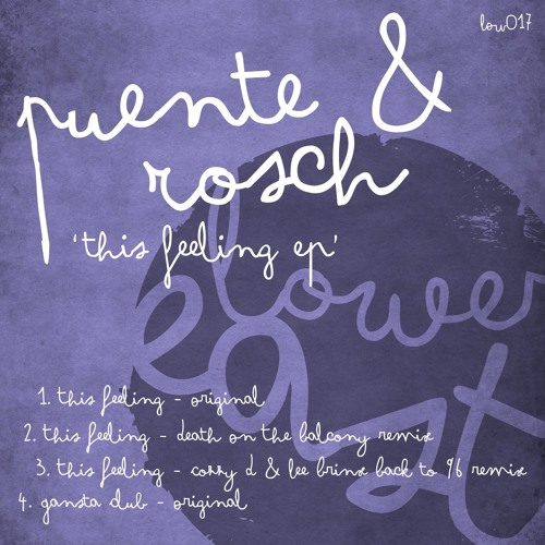 Puente & Rosch - This Feeling - Cozzy D & Lee Brinx Back to 96 mix