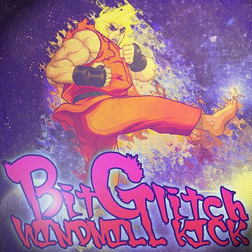 Bit Glitch - Windmill Kick [FREE DOWNLOAD, Read Info]