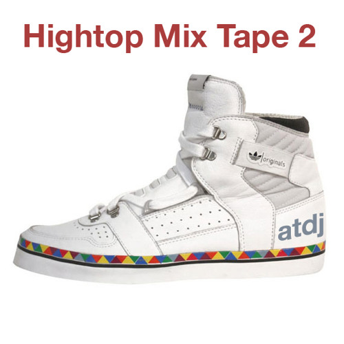 DJ Alex Taylor Hightop Mixtape #2