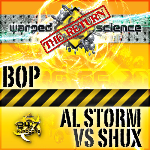 OUT NOW!! ALSTORM VS SHUX - BOP (WARPED SCIENCE)