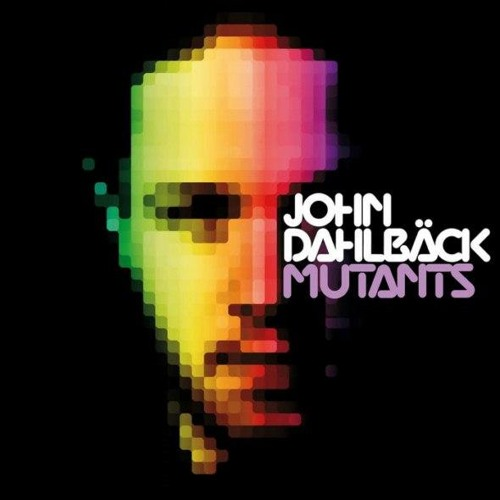 John Dahlback - Can't Let It Go