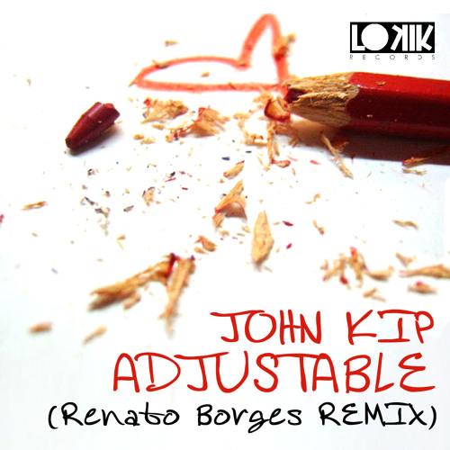 John Kip - Adjustable (Renato Borges Remix) [Lo Kik Records - [OUT NOW!]