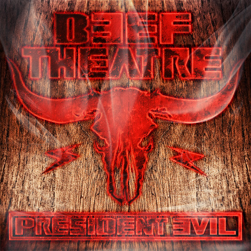 Beef Theatre - President Evil (Original Mix)   *** OUT NOW ON TECHNO CHANGED MY LIFE Rec. ***