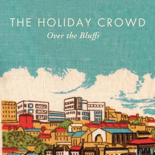 The Holiday Crowd - While She Waits
