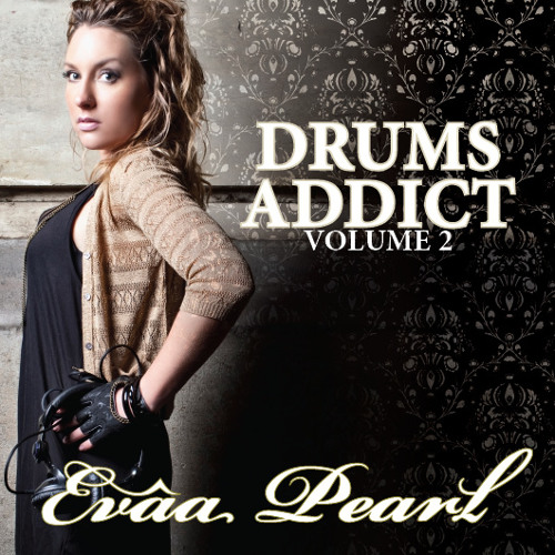 Drums Addict vol. 2 mixed by Evâa Pearl