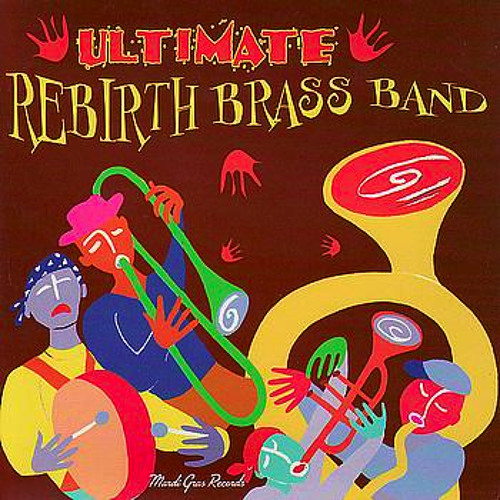 Rebirth Brass Band - Casanova