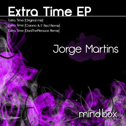 Jorge Martins - Extra Time (Caiano & F Red Remix) [MINDBOX RECORDS]