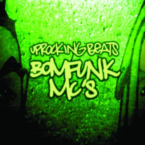 BOMFUNK MC'S - UPROCKING BEATS (JOE BARNES REMIX) FREE DL