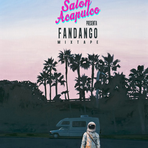 Salon Acapulco - Fandango Mixtape