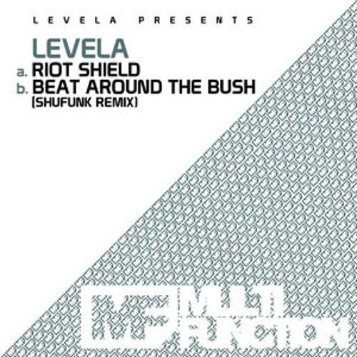 Levela - Beat Around The Bush (Shufunk Remix)