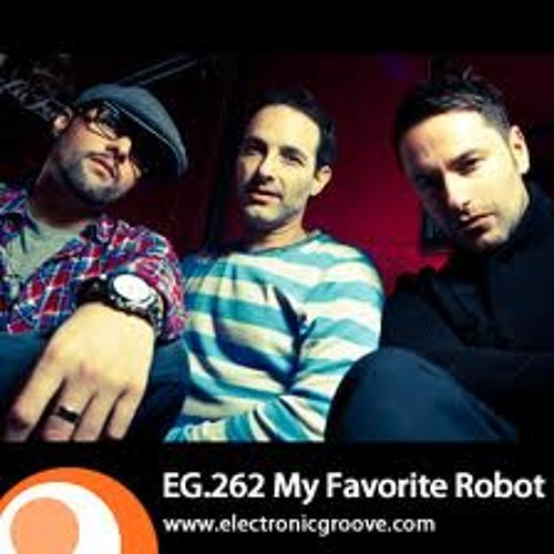 My Favorite Robot - Electronic Groove Podcast EG262 (Jan4th2012) - [FREE DOWNLOAD]