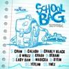 School Bag Riddim Mix (By DJ Jermie Lee)