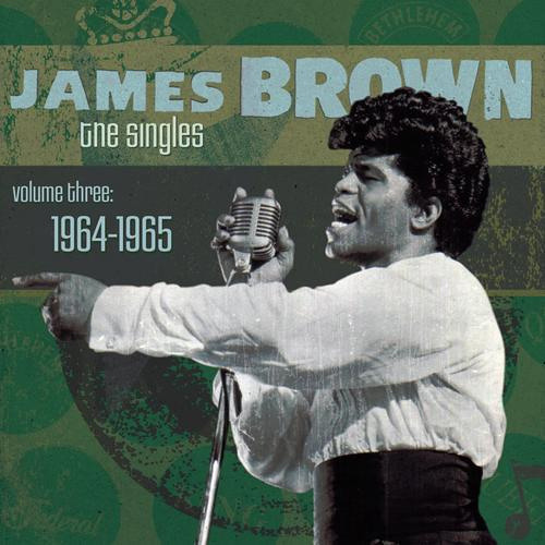 James Brown - The Singles, Volume 3 (1964-1965)