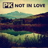 Not In Love (Crystal Castles/Robert Smith Cover)