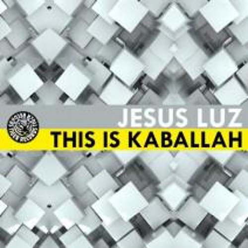 Jesus Luz - This is Kaballah ( The Fish House Remix)