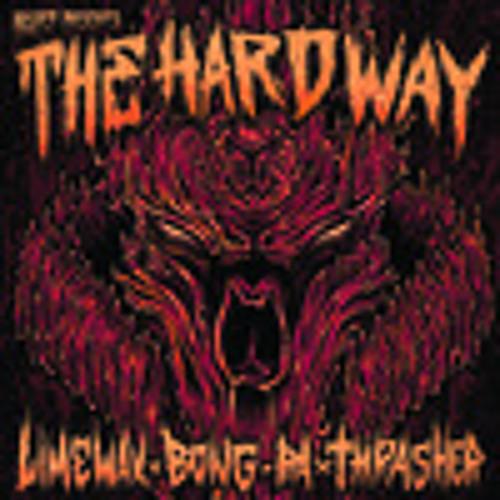 The Hard Way - Bong-Ra vs Limewax vs Thrasher (Out Now!!!)