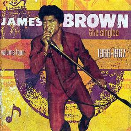James Brown - The Singles, Volume 4 (1966-1967)