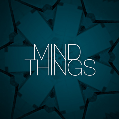 mindthings - Awake (unreleased)