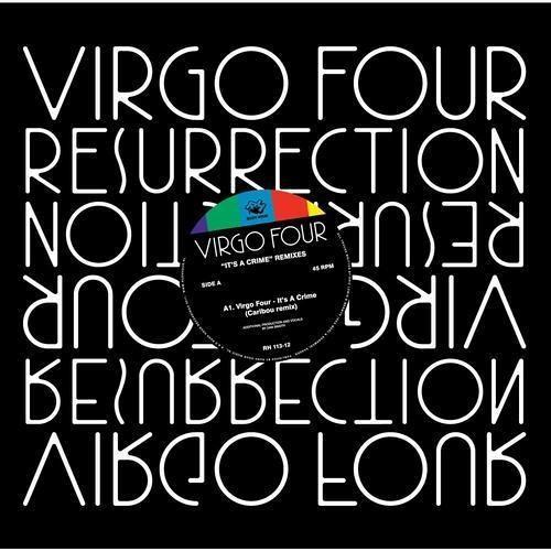Virgo Four - It's A Crime (Caribou Mix)