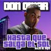 Download Hasta Que Salga El Sol - Don Omar (Latin Beat Dj Julian Vargas) 2012 Mp3
