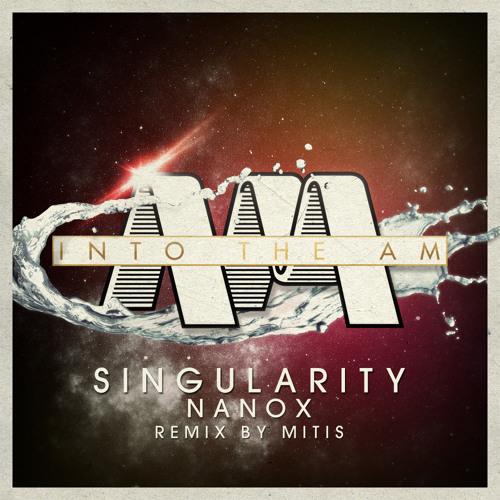 Singularity - Nanox (Original Mix)