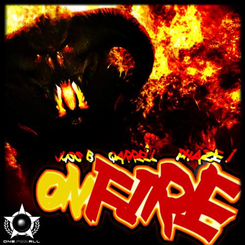 JussB, Qarrell feat. Phaze 1 - On Fire