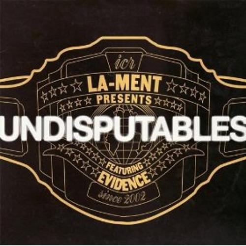 Undisputables - LA Ment Ft. Evidence RMX