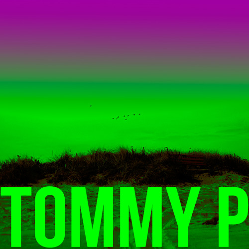 Tommy P EP
