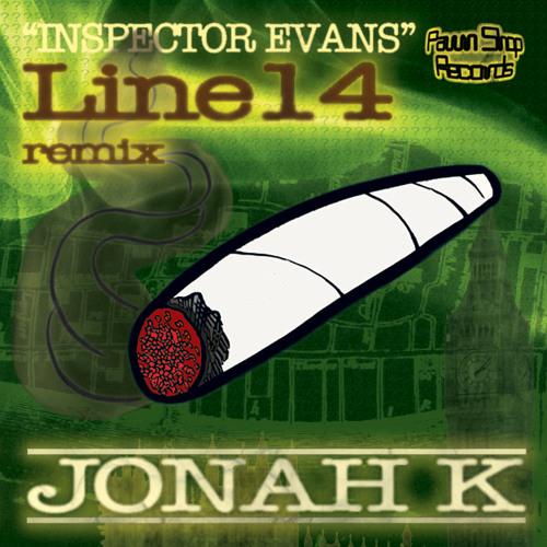 Jonah K - Inspector Evans (Line14 Remix)