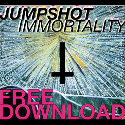 Immortality by Jumpshot