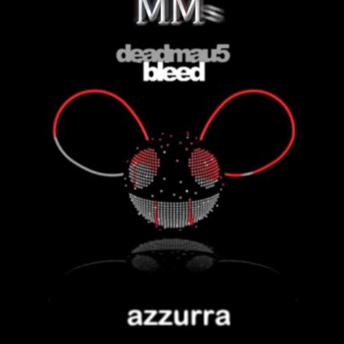 DeadMau5 and Gui Boratto - Bleed vs. Azzurra(Marcelo MMs Remix)