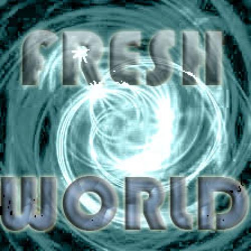 Fresh World -DjLoreRojas