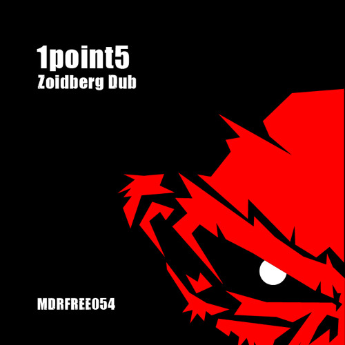 1point5 - Zoidberg Dub // FREE DOWNLOAD