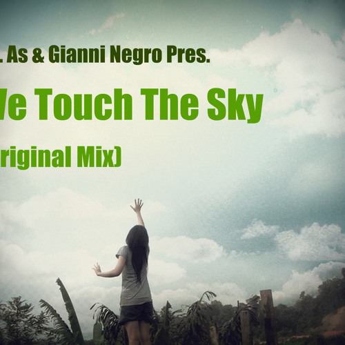 *PROMO* Mr. As & Gianni Negro- We touch the sky (Original Mix)