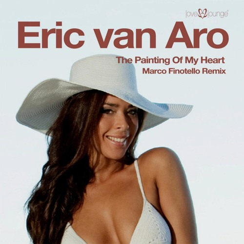 """L2L016-Eric Van Aro """"The Painting Of My Heart"""" Marco Finotello Mix"""