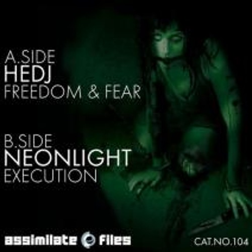NEONLIGHT aka Nize5ive + Pitch'n'Sulphur - Execution - (AssimilateFiles 104) OUT NOW!!! [re-release]
