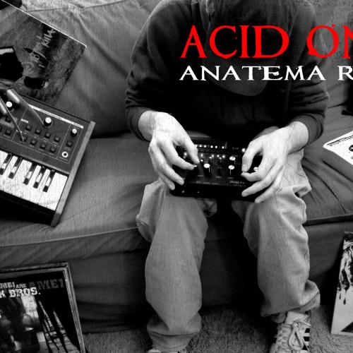 Anatema Rap - Acid One