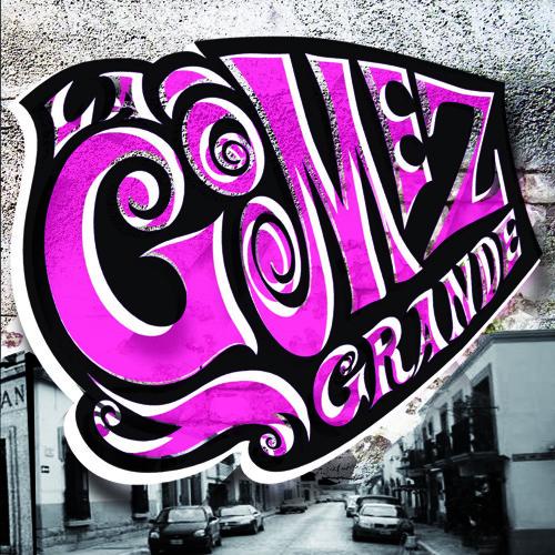 La Gomez Grande - 05 Tonta