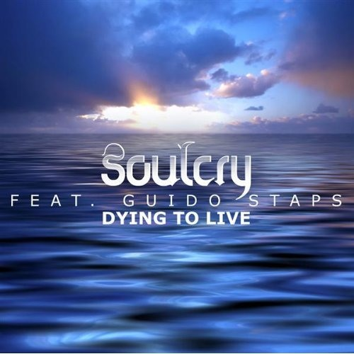 Soulcry feat. Guido Staps - Dying To Live (Acoustic Version)