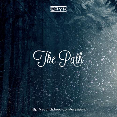 Eryx - The Path (Original Mix) + DL LINK